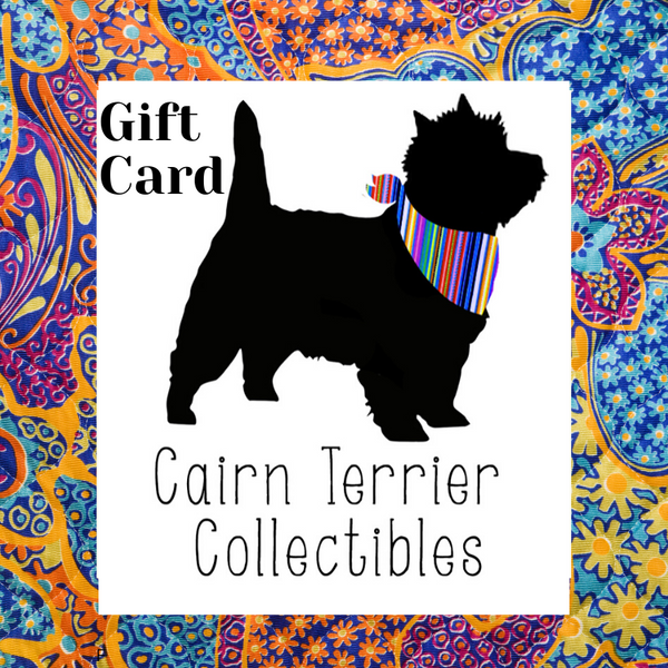 Cairn Terrier Collectibles Gift Card