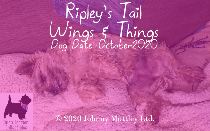 Ripley's Tail - Wings and Things - Cairn Terrier Collectibles