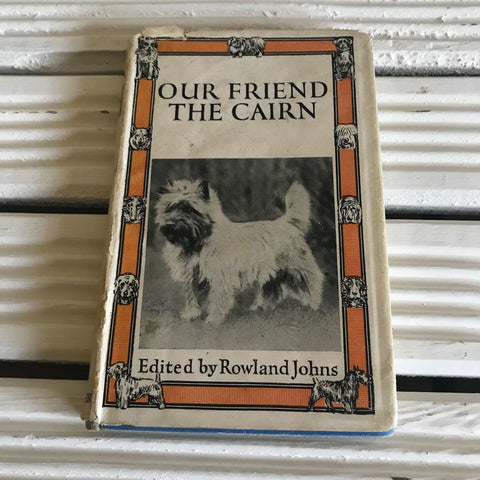 Our Friend the Cairn book 1946 edition