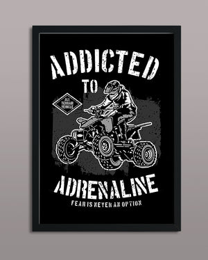 Addicted To Adrenaline