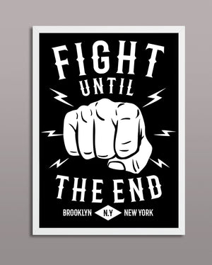 Fight Until The End