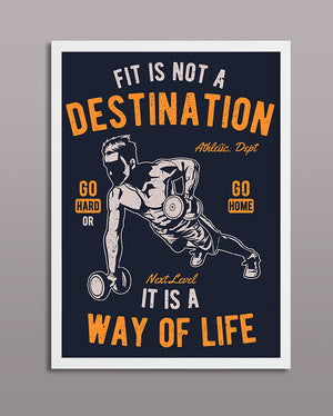 Fit Is Not A Destination