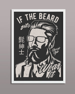 If The Beard Fits Wear It
