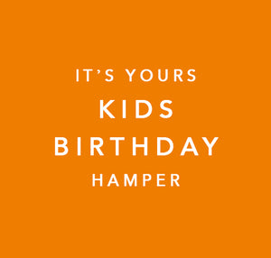 It's Yours | Kids Birthday Hamper