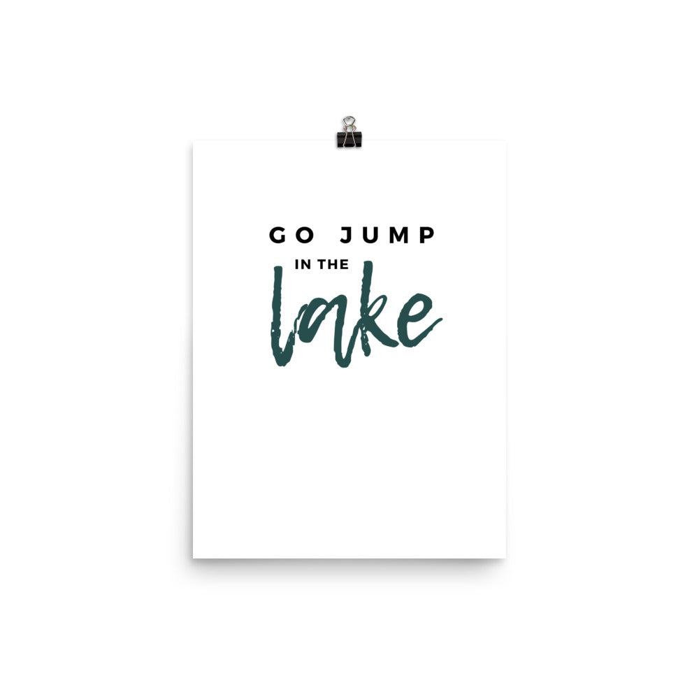 Go Jump in the Lake Cabin Print