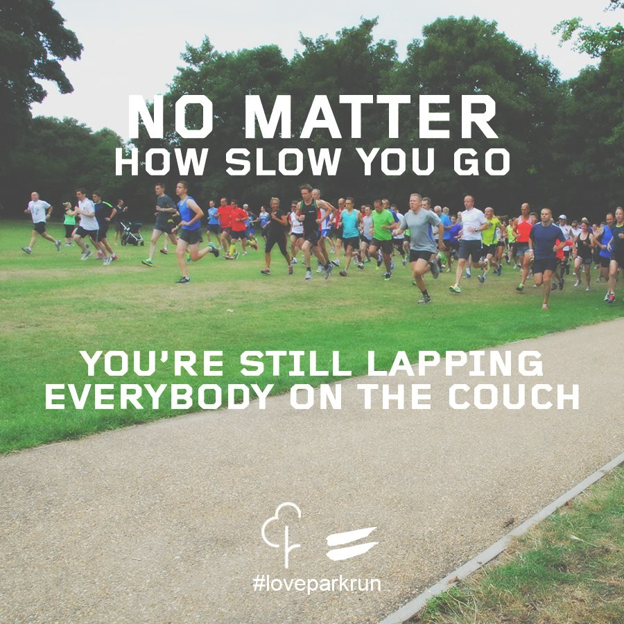 No matter how slow you go.. you're still lapping everyone on the couch