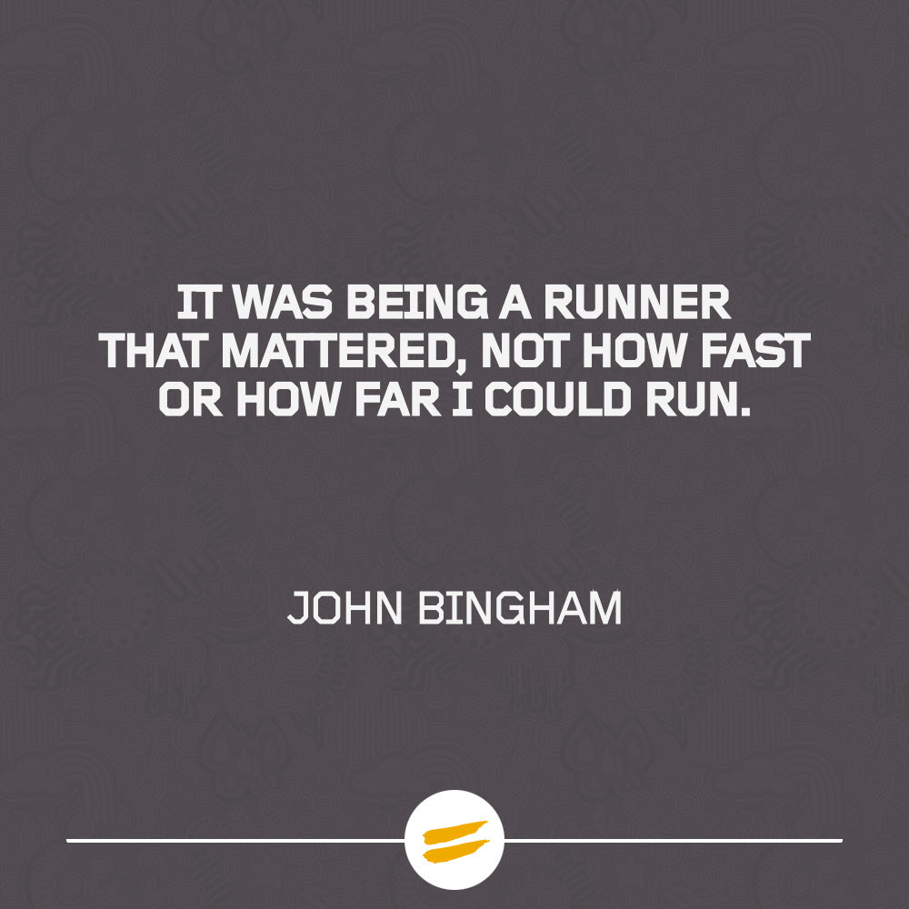 It was being a runner that mattered, not how fast or how far I could run.