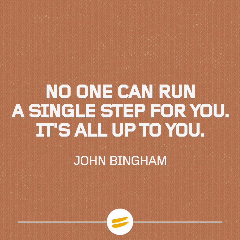 No one can run a single step for you. It's all up to you.