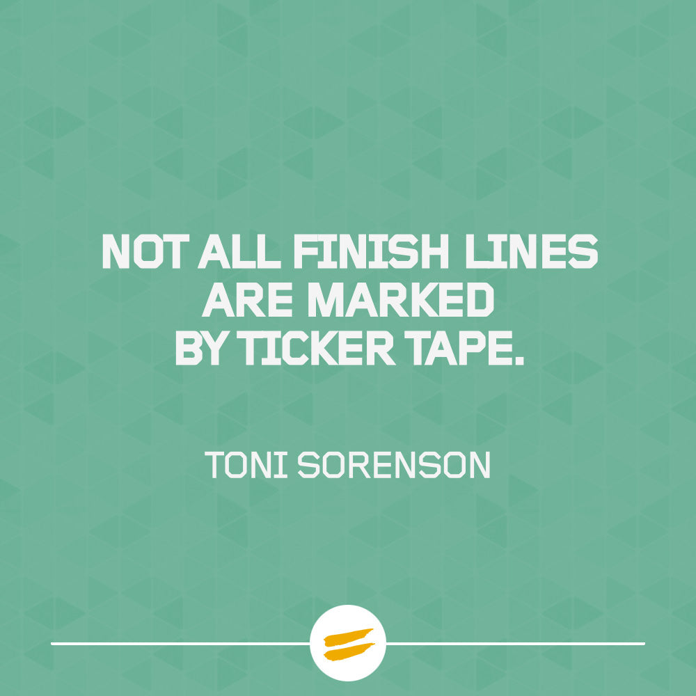 Not all finish lines are marked by ticker tape