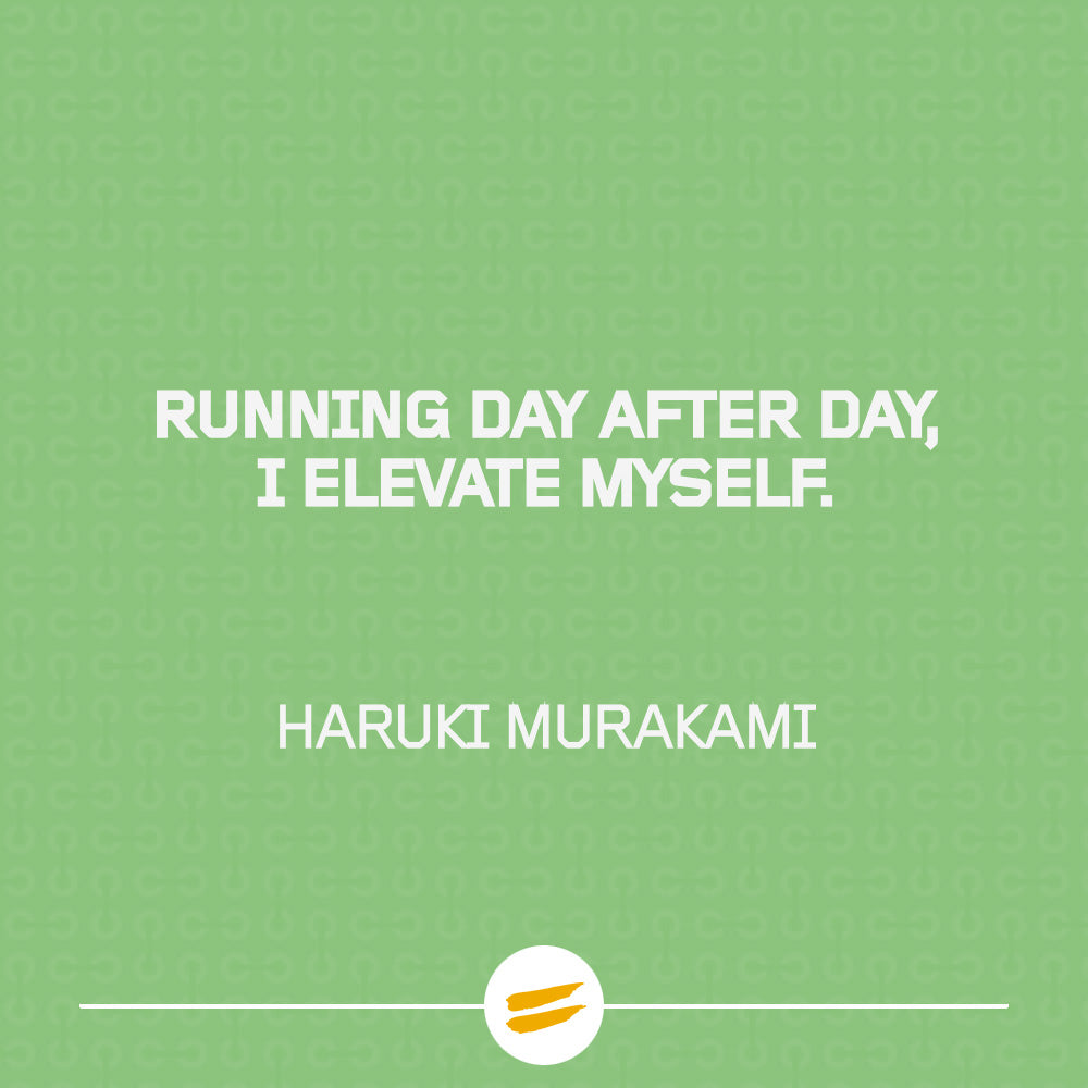 Running day after day, I elevate myself