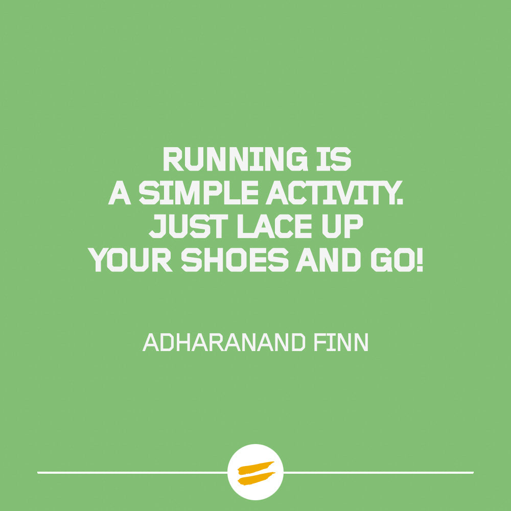 Running is a simple activity. Just lace up your shoes and go!