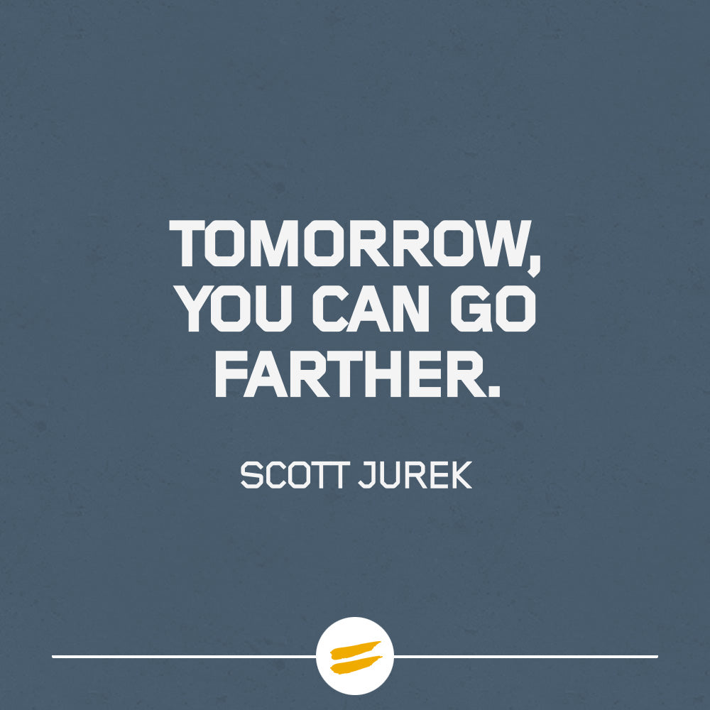 Tomorrow, you can go farther.