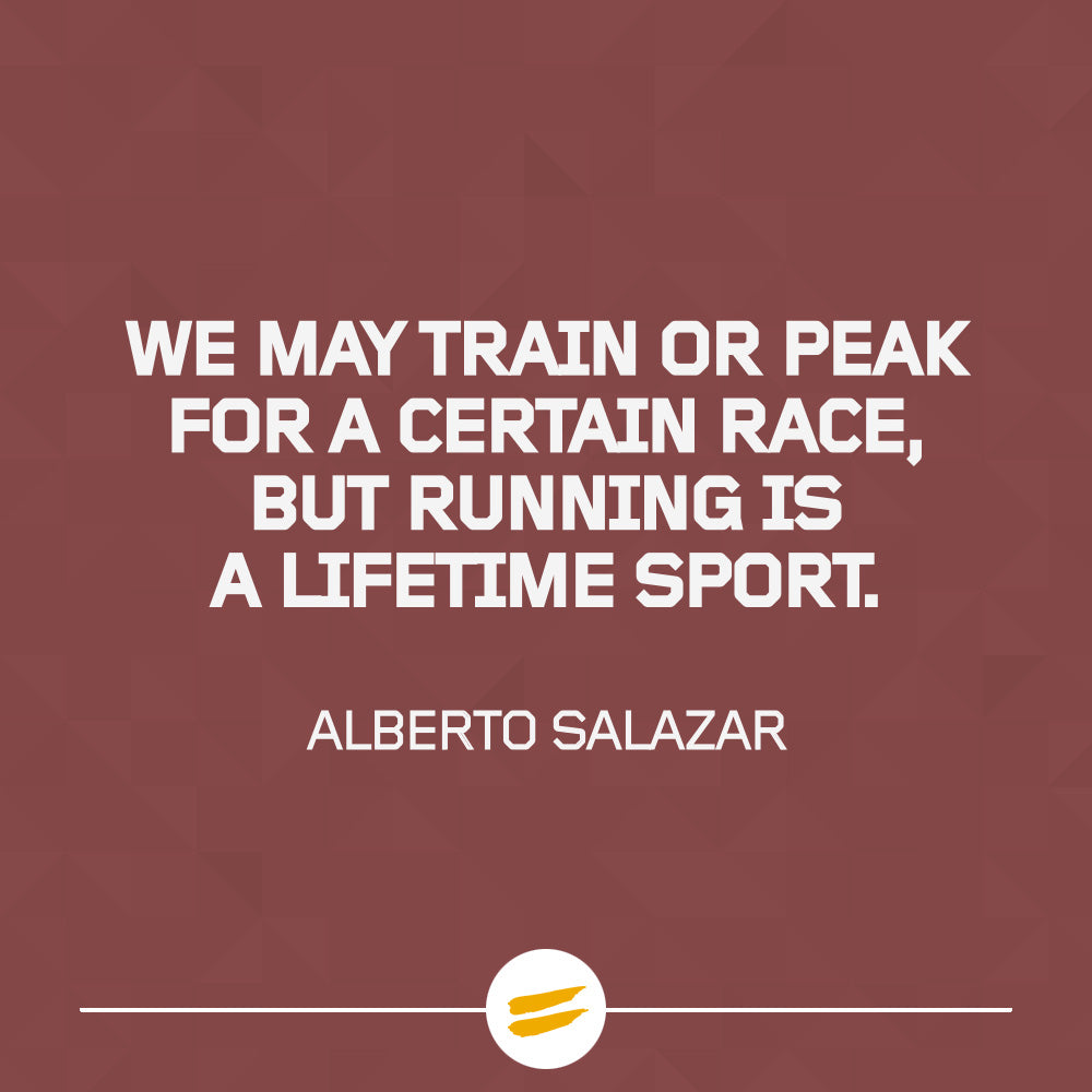 We may train or peek for a certain race, but running is a lifetime sport