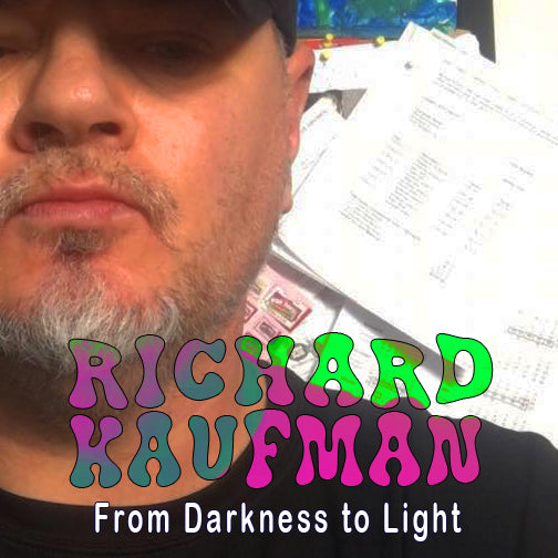 EP 44 - Richard Kaufman - From Darkness to Light - Author - Beyond the Mat Podcast