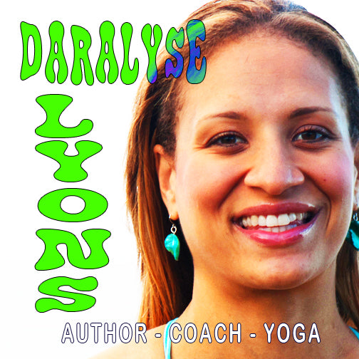 Ep 37 - Daralyse Lyons - Author - Coach - Yoga