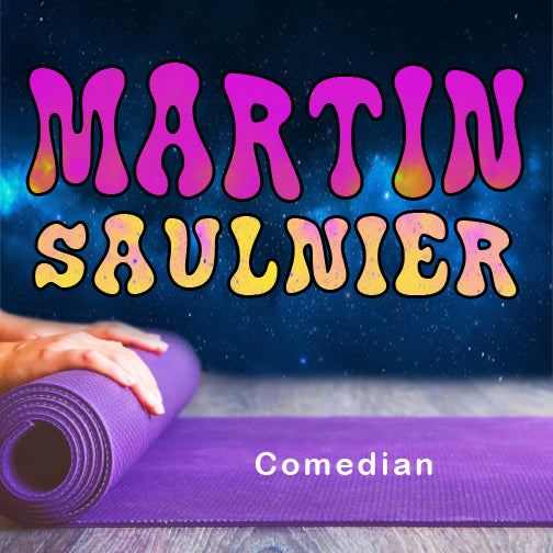 Episode 10 - Martin Saulnier - Comedian - Beyond the Mat Podcast