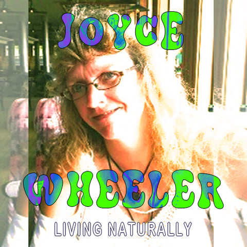 JOYCE WHEELER, NATURAL BLISS, HEAVENLY BODIES, PODCAST, HEALTH,
