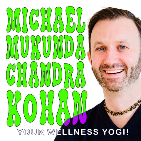 michael mukunda chandra kohan, yoga, 8 limbs, patanjali, extreme, mindfulness, life coach, health coach, spiritualist, living life on purpose podcast, yourwellnessyogi.com