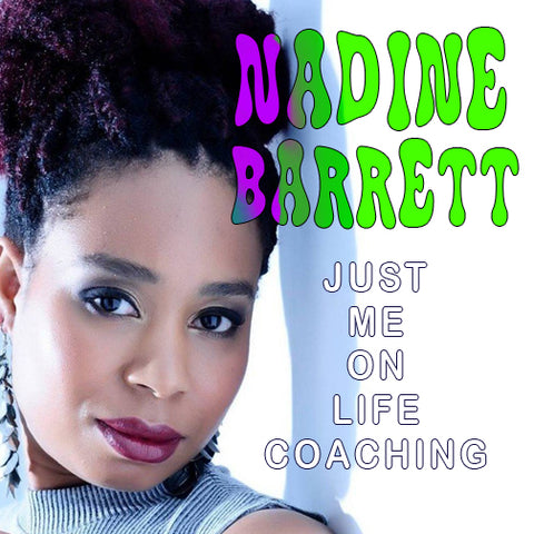 Nadine Barrett, Life Coach, Coach, Help, Assistance, Life, Wellness, Just Me On Life, justmeonlife.com, podcast, beyond the mat, jaycoleyoga, jay cole yoga, jay cole, dr. Jason Cole,