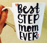 Best Step Mom Ever-awesome mug- Gifts for Moms- Mother's Day Gift - Pick Me Cups