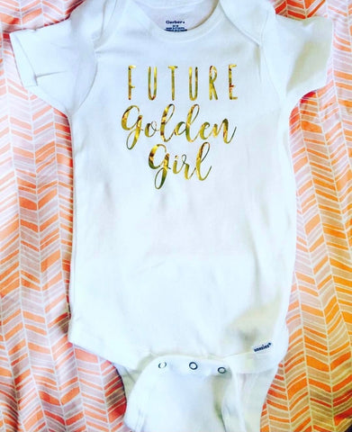 Future Golden Girl- Kid's shirts- Cute kids shirts- onesies- baby shower gifts- new mom gift - Pick Me Cups