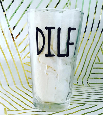 DILF Beer Mug Father's Day Gift- Gifts for Dads- Dad Gift- Anniversary Gift- gifts for dad - Pick Me Cups