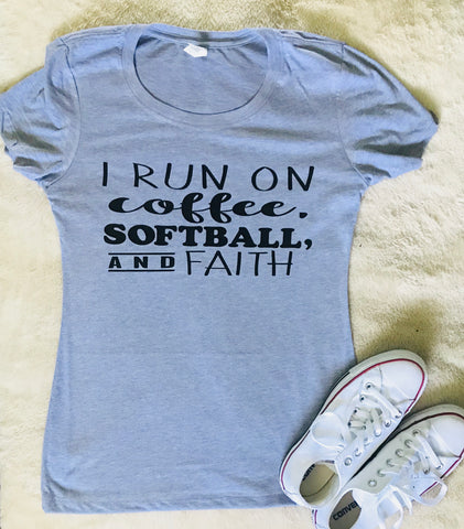 I run on coffee, softball and faith- Mom baseball or softball mom tee or Tank- Mother's Day Gift - Pick Me Cups