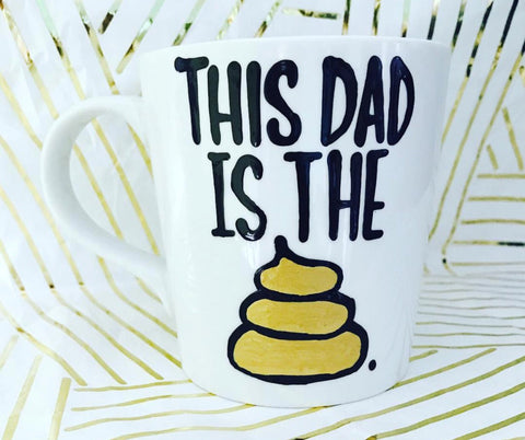 This Dad is the shit Coffee Mug Father's Day Gift- Gifts for Dads- Dad Gift- Anniversary Gift- gifts for dad - Pick Me Cups