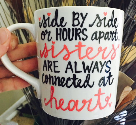 Sisters Mug- Side by Side -awesome mug- Gifts for Mother's Day- Funny Coffee Mugs - Pick Me Cups