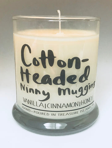 Cotton Headed Ninny Muggins- 100% soy candle- 9oz jar- burns 45-50 hours- Vanilla Holiday Spice