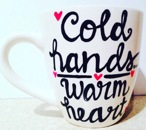 Cold Hands warm heart-awesome mug- Gifts for Mother's Day- Funny Coffee Mugs - Pick Me Cups