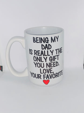 Being my Grandpa is really the only gift you need Love your Favorite- Father's Day Gift- Gifts for Dads- Dad Gift- Anniversary Gift- gifts for dad