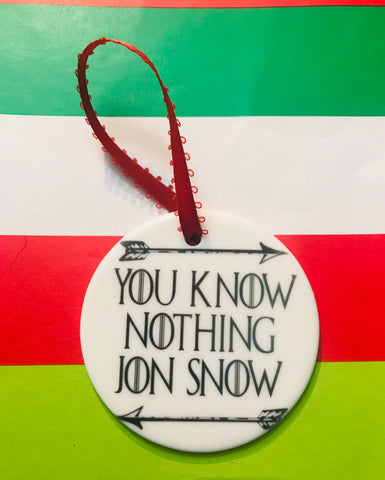 You know nothing Jon Snow Ornament
