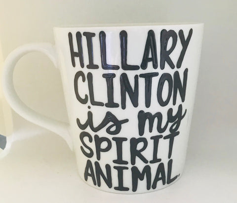 Hillary is my spirit animal awesome mug-Funny Coffee Mugs Mother's Day Mug - Pick Me Cups