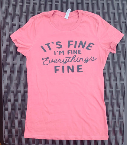 It's fine. I'm fine. Everything is fine. Ross Tshirt