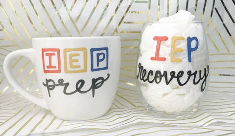 IEP mug wine glass Teacher gift IEP prep recovery- Funny Coffee Mugs - Pick Me Cups