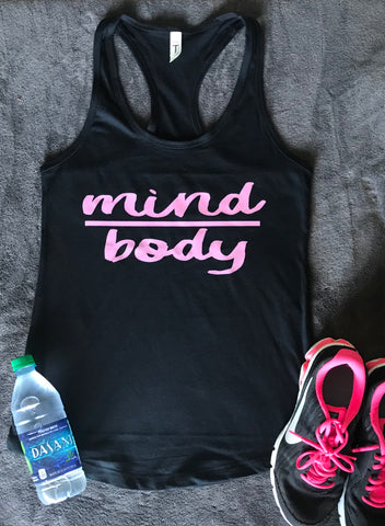 Mind Over Body- Marathon- Half Marathon Running Tank- Exercise- Crossfit- Group Fitness - Pick Me Cups