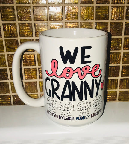 We love Grandma Mug-Grandmother mug- Gifts for Mother's Day- Sweet Family Coffee Mugs
