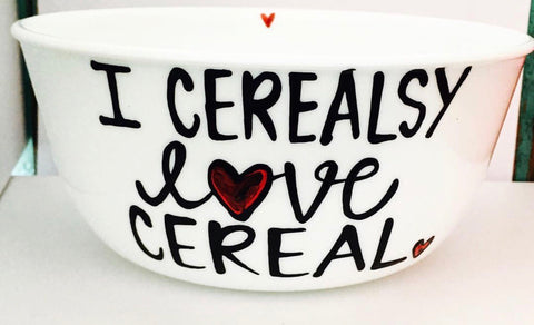 I cerealsly love Cereal- Cereal bowl gift- People who love Cereal - Pick Me Cups