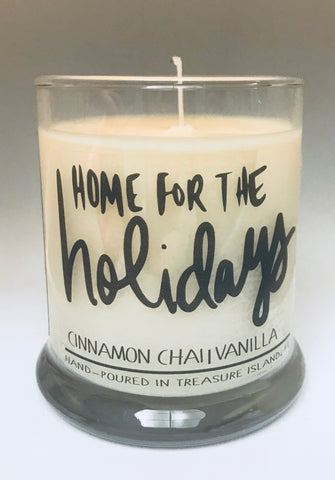Home for the Holidays- 100% soy candle- 9oz jar- burns 45-50 hours- Cinnamon Chai Vanilla