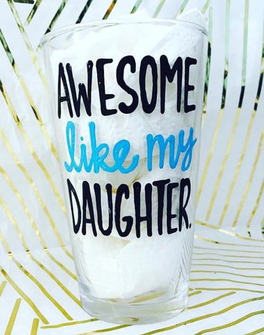 Awesome Like My Daughter Coffee or Beer Mug Father's Day Gift- Gifts for Dads- Dad Gift- Anniversary Gift- gifts for dad - Pick Me Cups