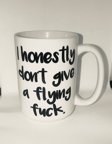 I honestly don't give a flying fuck- Awesome Coffee Mugs- Stocking Stuffer- White Elephant Gift