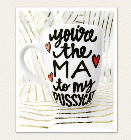You're the Ma to my Pussycat- Coffee Mug- Golden Girls Inspired Coffee Mug- Golden Girls Gift - Pick Me Cups