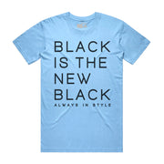 Black is the New Black Tee