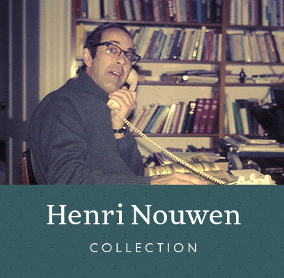 Titles by Henri Nouwen from Franciscan Media