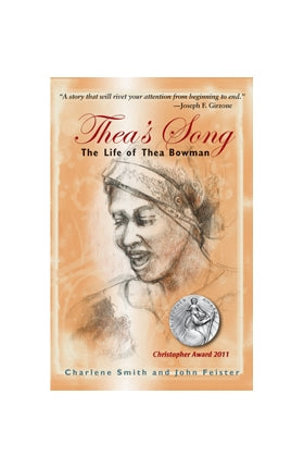 Theas Song: The Life of Thea Bowman