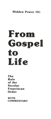 From Gospel to Life: The Rule of the Secular Franciscan Order With Commentary