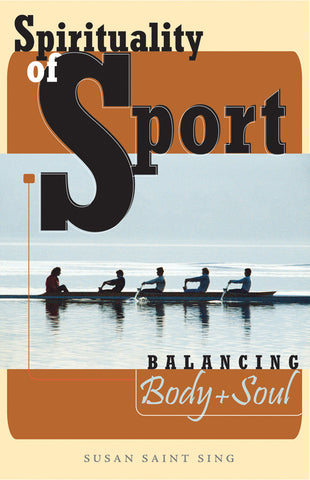 SPIRITUALITY OF SPORT BALANCING BODY AND SOUL