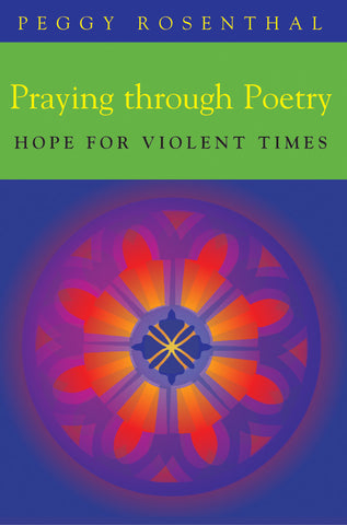 PRAYING THROUGH POETRY: HOPE FOR VIOLENT TIMES