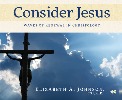 Consider Jesus: Waves of Renewal in Christology Audio Book
